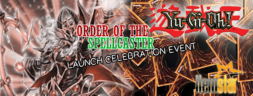 Yu-Gi-Oh! Order of the Spellcaster - Launch Event
